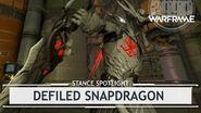 Warframe Stances Defiled Snapdragon stancespotlight