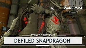 Warframe Stances Defiled Snapdragon stancespotlight