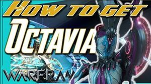 OCTAVIA - How to Get All Parts Warframe