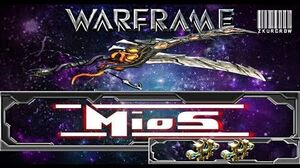 Warframe-U18-Mios Build