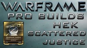 Warframe Hek Scattered Justice Pro Builds 3 Forma Update 15.2