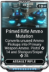 Primed Rifle Ammo Mutation