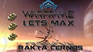 Lets Max (Warframe) E83 - Rakta Cernos
