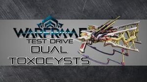 Warframe Test Drive Dual Toxocysts