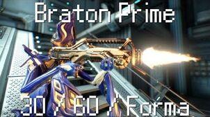 Braton Prime 30 60 Forma