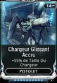 Chargeur Glissant Accru