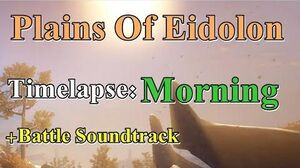 TUSK - Plains Of Eidolon Morning Timelapse Battle Track