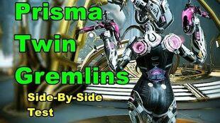 4 Forma Prisma Twin Gremlins VS Twin Gremlins