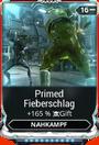 Mod PrimedNahkampf Fieberschlag