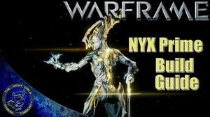Warframe NYX PRIME Build Guide