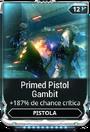 PrimedPistolGambit