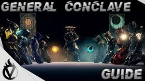 Warframe - General Conclave Guide