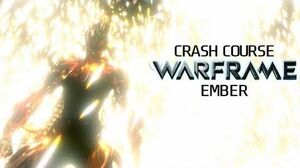 Crash Course In WARFRAME - Ember