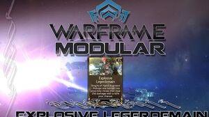 Modular (Warframe) E3 - Explosive Legerdemain
