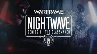 Warframe Nightwave Series 3 -The Glassmaker Teaser Trailer-0