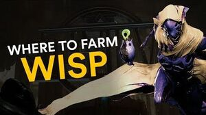 Where to farm Wisp (Warframe)