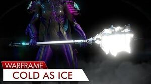 Warframe Sibear - Cold As Ice