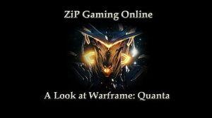 A Look at Warframe Quanta
