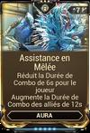Assistance en Mêlée