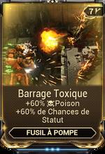 Barrage Toxique