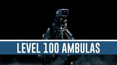 Ambulas 'Level 100' (Warframe)
