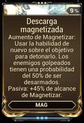Descarga magnetizada