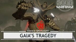 Warframe Stances Gaia's Tragedy thestancespotlight