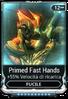 Primed Fast Hands