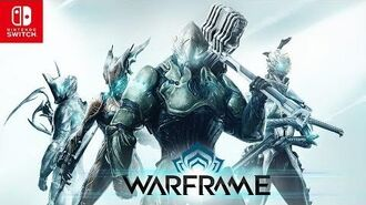 Warframe Nintendo Switch Launch Trailer