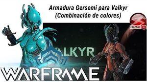 Warframe equipo Gersemi para Valkyr combinación de colores