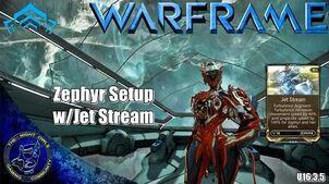 Warframe Zephyr Setup w Jet Stream Augment (U16.3