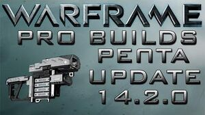 Warframe Penta Pro Builds 6 Forma update 14.2