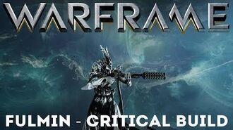 Warframe Fulmin - Critical Build (Update Hotfix 25.0.2 )