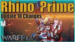 RHINO PRIME Update 18 Changes Charge, Iron Skin & Stomp Warframe