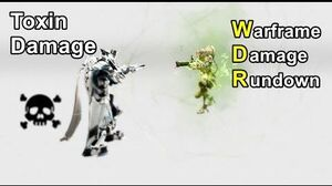 WDR 7 Toxin Damage (Warframe)