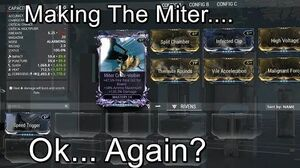 Miter Riven Mod Making The Miter...