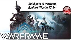 Waframe build para Equinox (Noche actualización 17