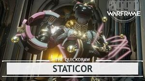 Warframe Staticor, Fantasy Vs