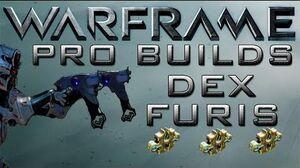 Warframe Dex Furis Pro Builds 3 Forma Update 12.6