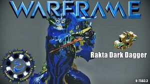 Warframe RAKTA DARK DAGGER My Thoughts & Setup (U TSG3