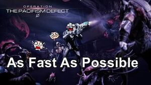 As Fast As Possible - The Pacifism Defect