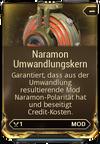 Mod Umwandlungskern Naramon