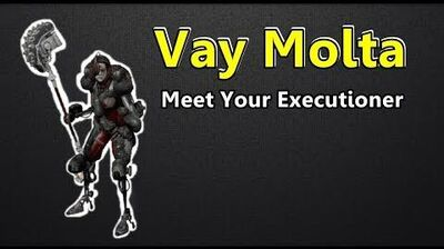 Vay Molta Meet Your Executioner