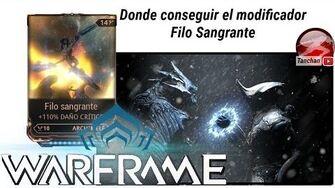 Warframe como conseguir el mod Filo Sangrante (Bleedieng Edge)