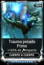 Trauma pesado Prime