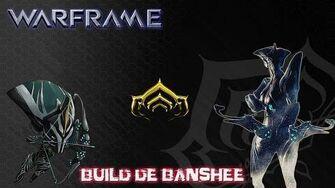 Warframe Build Sympa de Banshee ( Semi-Défensif )
