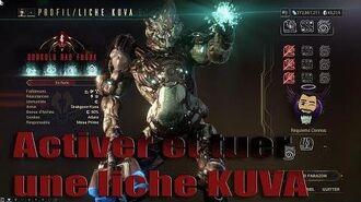 Warframe U26 Episode 2 Activer et vaincre une liche KUVA