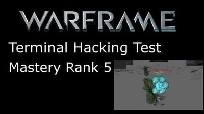 WARFRAME Terminal Hacking Test - Mastery Rank 5
