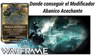 Warframe como conseguir el mod Abanico Acechante (Stalking Fan)-0