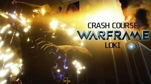 Crash Course In WARFRAME - Loki